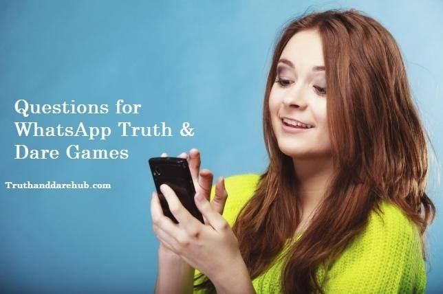 WhatsApp Truth and Dare Games